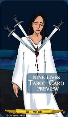 3 of Swords - Nine Lives Tarot - Annette Abolins