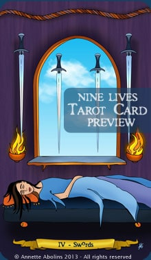 Nine Lives Tarot - IV Swords - Annette Abolins